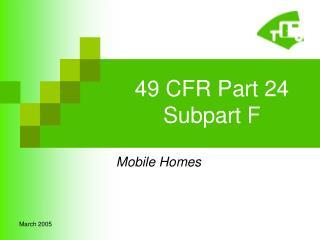 49 CFR Part 24 Subpart F