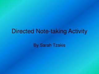 Directed Note-taking Activity