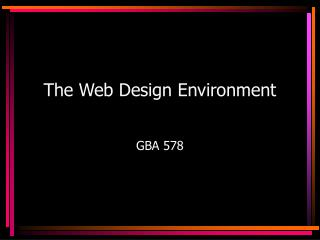The Web Design Environment