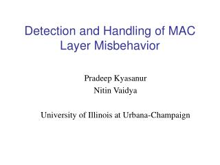 Detection and Handling of MAC Layer Misbehavior