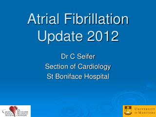 Atrial Fibrillation Update 2012