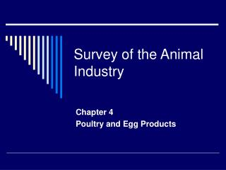 Survey of the Animal Industry