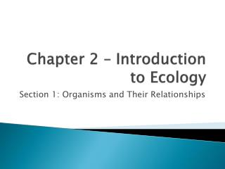 Chapter 2 – Introduction to Ecology