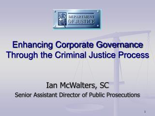 Enhancing Corporate Governance Through the Criminal Justice Process