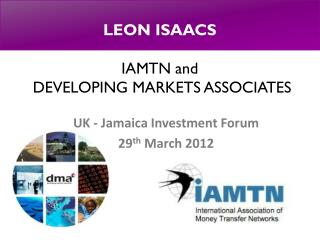 LEON ISAACS IAMTN and  DEVELOPING MARKETS ASSOCIATES