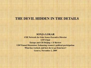 THE DEVIL HIDDEN IN THE DETAILS