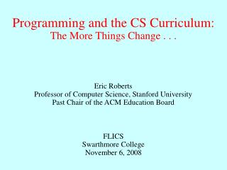 Programming and the CS Curriculum: