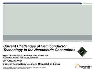 Current Challenges of Semiconductor Technology in the Nanometric Generations