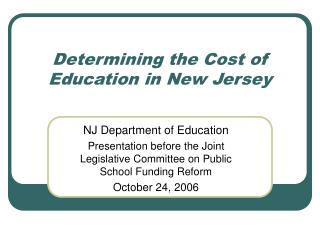 Determining the Cost of Education in New Jersey