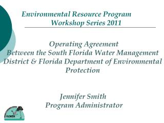 Environmental Resource Program 		Workshop Series 2011