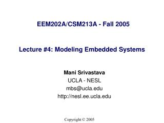 Lecture #4: Modeling Embedded Systems