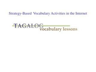 Strategy-Based Vocabulary Activities in the Internet