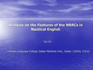 Analysis on the Features of the NRRCs in Nautical English