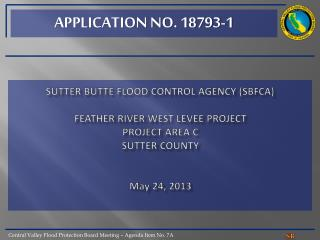 Sutter butte flood control agency ( sb fca ) FEATHER RIVER WEST LEVEE  PROJECT project area c sutter  county May 24, 20