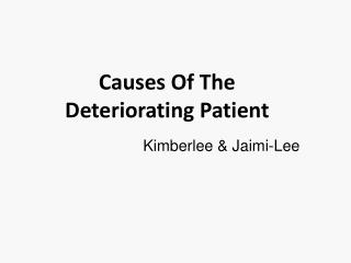 Causes Of The Deteriorating Patient