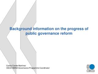 Background information on the progress of public governance reform
