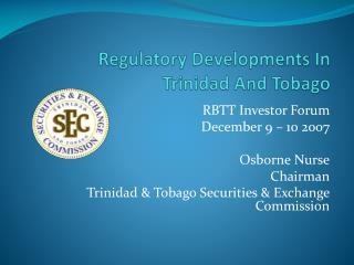 Regulatory Developments In Trinidad And Tobago