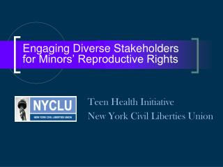Engaging Diverse Stakeholders for Minors' Reproductive Rights