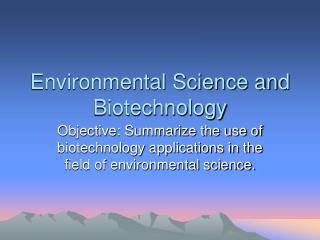 Environmental Science and Biotechnology