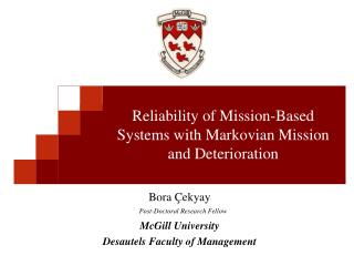 Reliability  of  Mission-Based Systems  with Markovian Mission and Deterioration