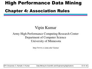 High Performance Data Mining Chapter 4: Association Rules
