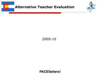 Alternative Teacher Evaluation