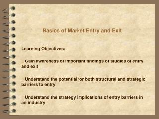 Basics of Market Entry and Exit