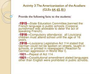 Activity 3: The Americanization of the Acadians (GLEs:  64 ,  65 ,  81 )