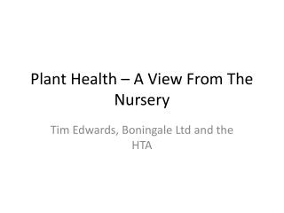 Plant Health – A View From The Nursery