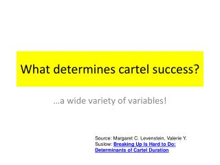 What determines cartel success?
