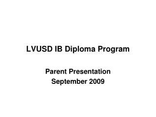 LVUSD IB Diploma Program