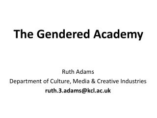 The Gendered Academy