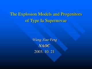 The Explosion Models and Progenitors of Type Ia Supernovae