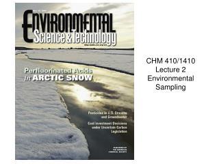 CHM 410/1410 Lecture 2 Environmental Sampling