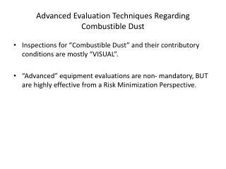 Advanced Evaluation Techniques Regarding Combustible Dust