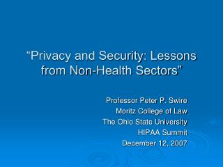 """""""Privacy and Security: Lessons from Non-Health Sectors"""""""