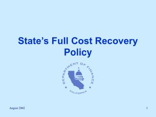 State s Full Cost Recovery Policy