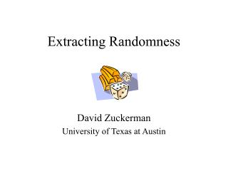 Extracting Randomness