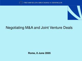 Negotiating M&A and Joint Venture Deals