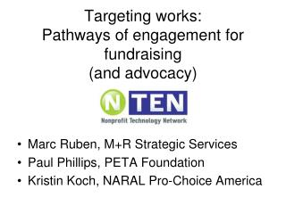 Targeting works:  Pathways of engagement for fundraising  and advocacy