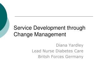 Service Development through Change Management