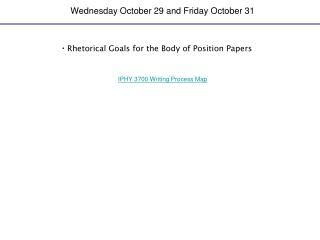 Wednesday October 29 and Friday October 31