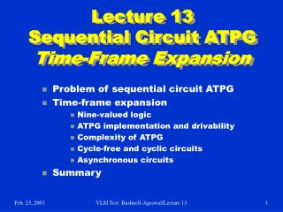 Lecture 13 Sequential Circuit ATPG Time-Frame Expansion