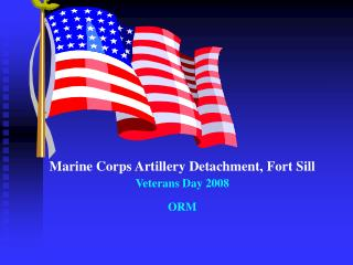 Marine Corps Artillery Detachment, Fort Sill Veterans Day 2008  ORM
