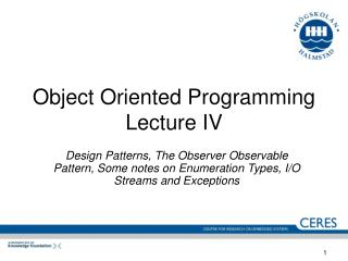 Object Oriented Programming Lecture IV