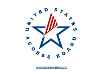 Public Right-of-Way Accessibility Guidelines and Roundabouts: Update Scott J Windley US Access Board windley@access-bo