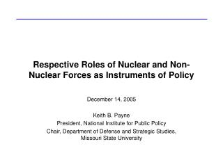 Respective Roles of Nuclear and Non-Nuclear Forces as Instruments of Policy
