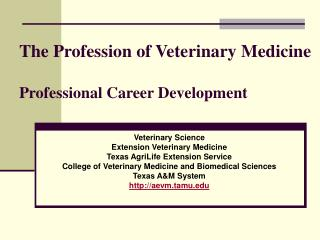 The Profession of Veterinary Medicine  Professional Career Development