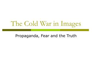 The Cold War in Images
