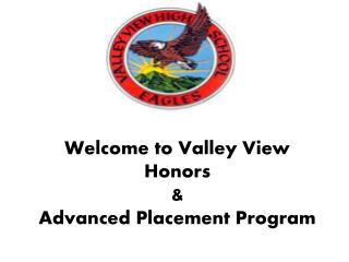 Welcome to Valley View Honors & Advanced Placement Program